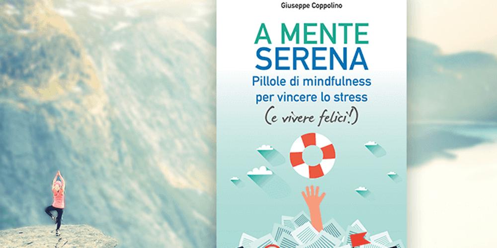 A mente serena, con Giuseppe Coppolino