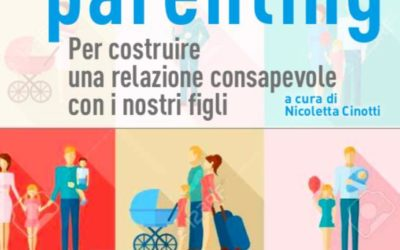 Mindfulness e Schema Therapy nel Mindful Parenting
