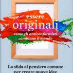 La distruzione creativa: essere originali