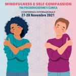 Mindfulness e Self-compassion tra psico-educazione e clinica