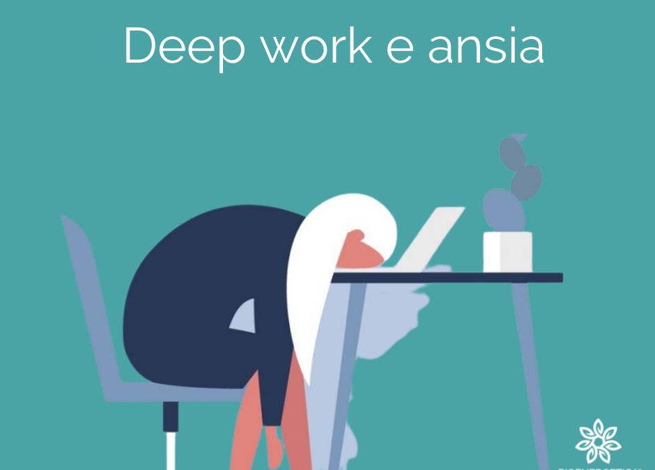 Deep work e ansia